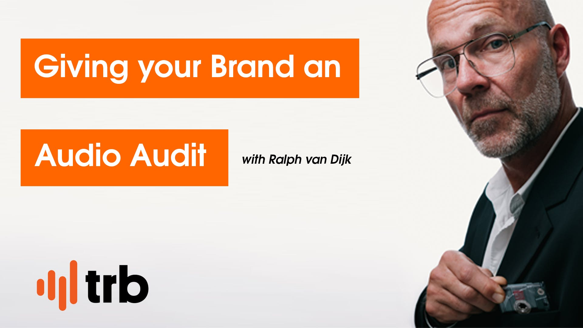 Giving your Brand an Audio Audit